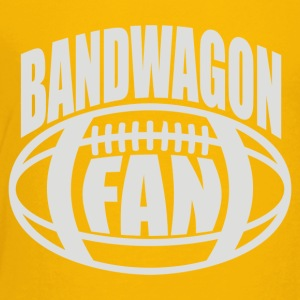 Bandwagon Fan Football - Toddler Premium T-Shirt