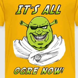 Berserk x Shrek - It's All Orge Now ! - Toddler Premium T-Shirt