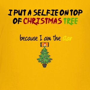 I put a selfie on top of Christmas tree - Toddler Premium T-Shirt