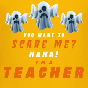 Halloween. Scare Me? Teacher. Teach. School. Oct - Toddler Premium T-Shirt