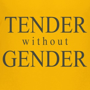 Tender without Gender - Toddler Premium T-Shirt