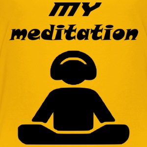 my meditation - Toddler Premium T-Shirt