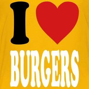 I love BURGERS (variable colors!) - Toddler Premium T-Shirt