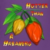 Hotter Than A Habanero - Toddler Premium T-Shirt