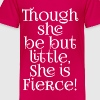 Little but Fierce Shakespeare Cool Quote - Toddler Premium T-Shirt