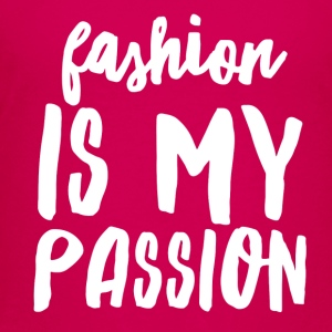 Fashion is My Passion - Toddler Premium T-Shirt