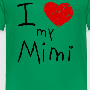 I Heart Mimi - Toddler Premium T-Shirt