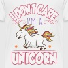 I don't care I'm a unicorn - Kids' Premium T-Shirt