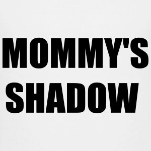 Mommy's Shadow - Kids' Premium T-Shirt