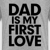 DAD is my First Love Father's Day  - Kids' Premium T-Shirt