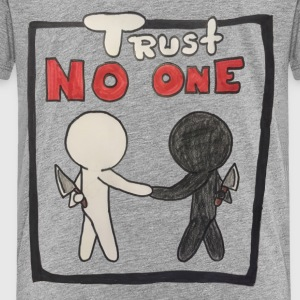 Trust no one - Kids' Premium T-Shirt