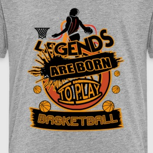 Legends Are Born To Play Basketball Art - Kids' Premium T-Shirt