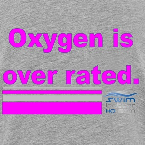 oxygen is over rated - Kids' Premium T-Shirt