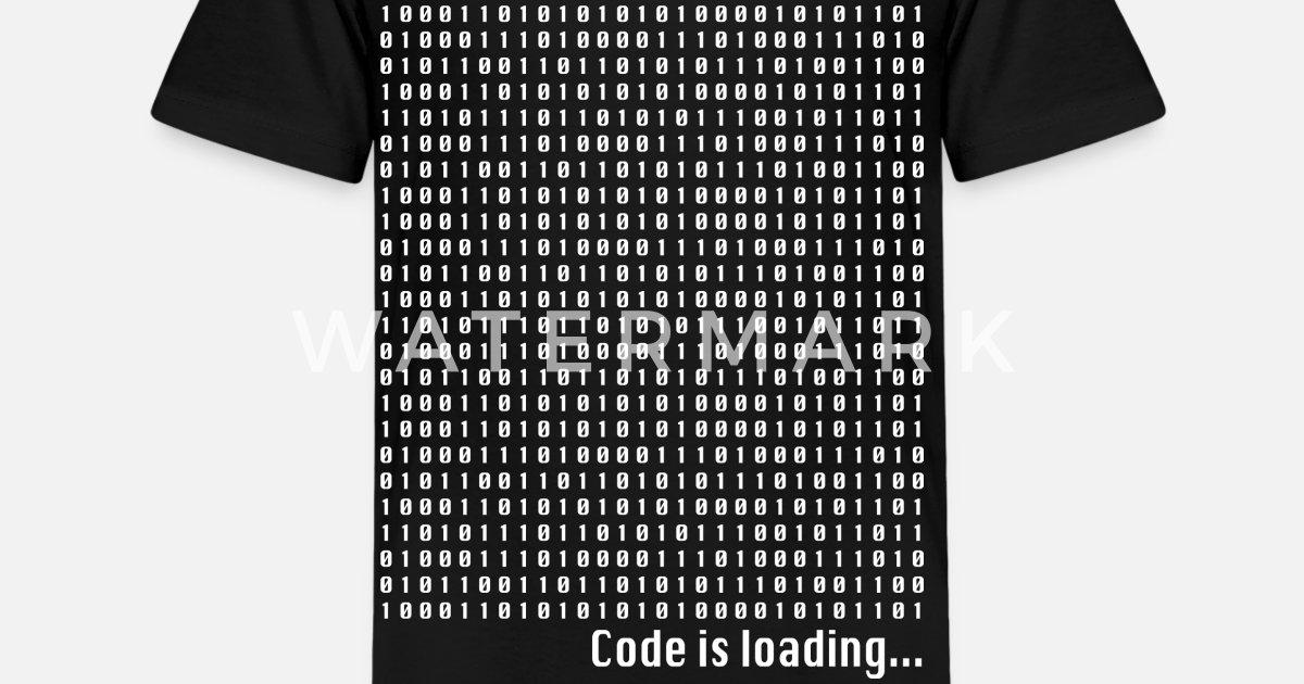 c67e7ec5 Kids' Premium T-ShirtNerd Geek Code is loading binary numbers coding