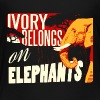 Ivory Belongs on Elephants design by Calico Dragon - Kids' Premium T-Shirt
