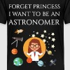 Forget princess I want to be an astronomer - Kids' Premium T-Shirt