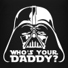 who's your daddy vader - Kids' Premium T-Shirt