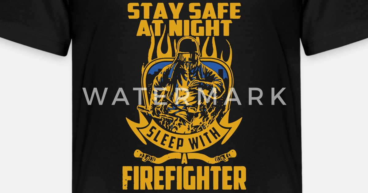 stay safe sleep with a firefighter