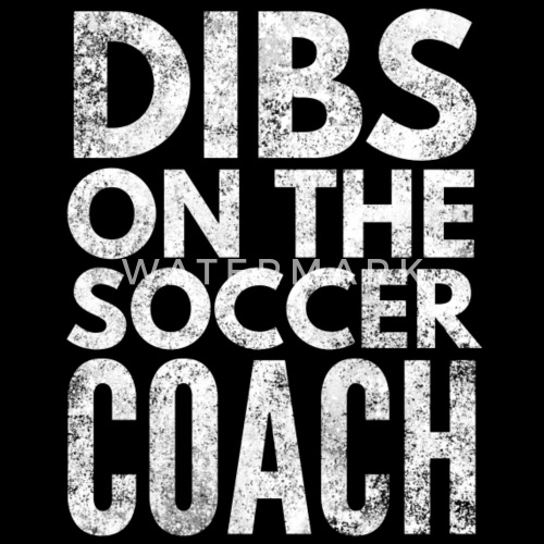 ecbccf9e13b Dibs on the Soccer Coach Kids  Premium T-Shirt