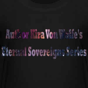 Author Kira Von Wolfe's Eternal Sovereigns Series - Kids' Premium T-Shirt
