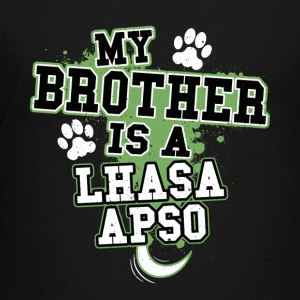 My Brother Is A Lhasa Apso - Kids' Premium T-Shirt
