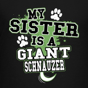 My Sister Is A Giant Schnauzer - Kids' Premium T-Shirt