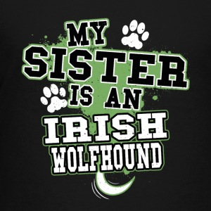 My Sister Is An Irish Wolfhound - Kids' Premium T-Shirt