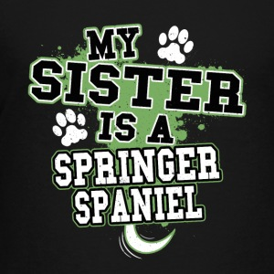 My Sister Is A Springer Spaniel - Kids' Premium T-Shirt