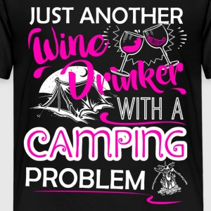 Wine Drinker With Camping Problem Shirt - Kids' Premium T-Shirt