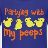 PARTYING with my peeps little chickens for easter funny design - Kids' Premium T-Shirt