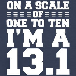 On a scale of 1-10 I-m a 13-1 - Kids' Premium T-Shirt