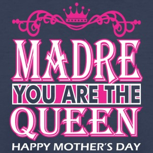 Madre You Are The Queen Happy Mothers Day - Kids' Premium T-Shirt