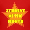 Student of the month - Kids' Premium T-Shirt