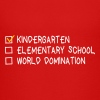 kindergarten elementary school world domination - Kids' Premium T-Shirt