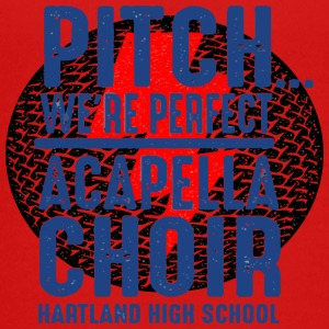 PITCH WE RE PERFECT ACAPELLA CHOIR HARTLAND HIGH S - Kids' Premium T-Shirt
