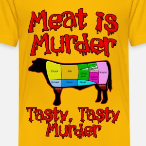 Meat is Murder.  Tasty, tasty Murder