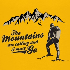 The Mountains Are Calling And I Must Go. T-Shirt - Kids' Premium T-Shirt