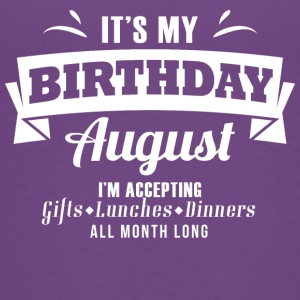 It's my Birthday August I accept anything - Kids' Premium T-Shirt