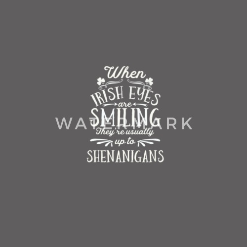 01d156605 St Patricks When Irish Eyes Are Smiling Shenanigans 2 Tshirt by ...
