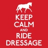 Keep Calm and Ride Dressage - Tote Bag