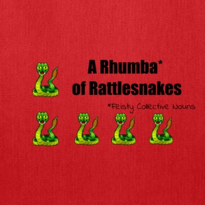 A Rhumba of Rattlesnakes - Tote Bag