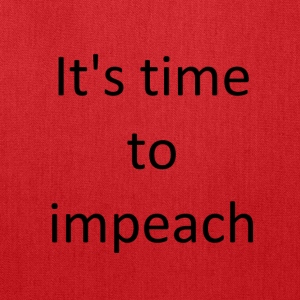 It s time to impeach - Tote Bag