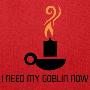 i need my goblin now - Tote Bag