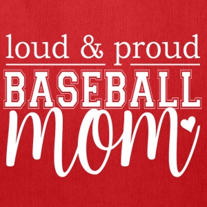 Loud & Proud Baseball Mom - Tote Bag