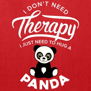 Pandashirt I just need to hug a panda - Tote Bag
