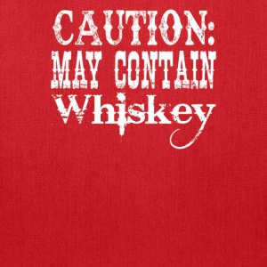 Caution May Contain Whiskey - Tote Bag