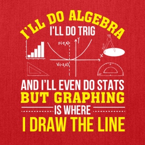Mathematics Graphing Is Where Draw Line - Tote Bag