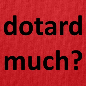 dotard much? - Tote Bag