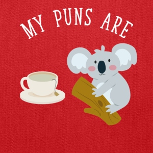 My puns are tea koala - Tote Bag