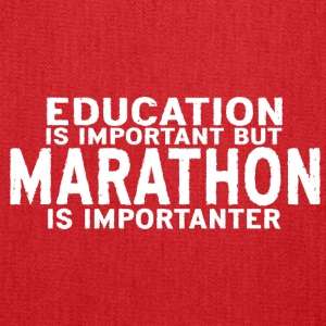 Education is important but Marathon is importanter - Tote Bag